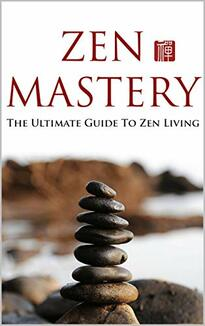 Zen Mastery self help ebook